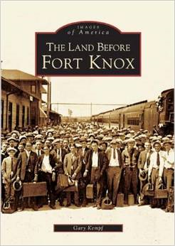 Images of America Book – Land Before Fort Knox