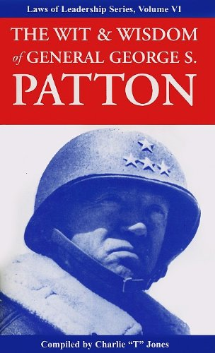 Wit & Wisdom of General George S. Patton Leadership Booklet