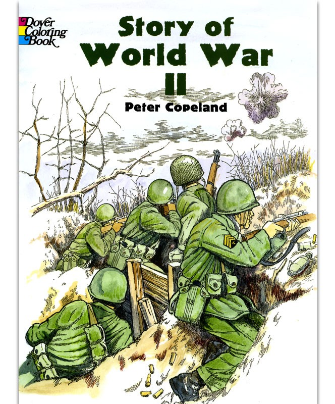The Story of World War II WWII Coloring Book