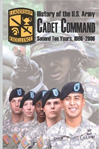 U.S. Army Cadet Command: 2nd 10 Year History Book