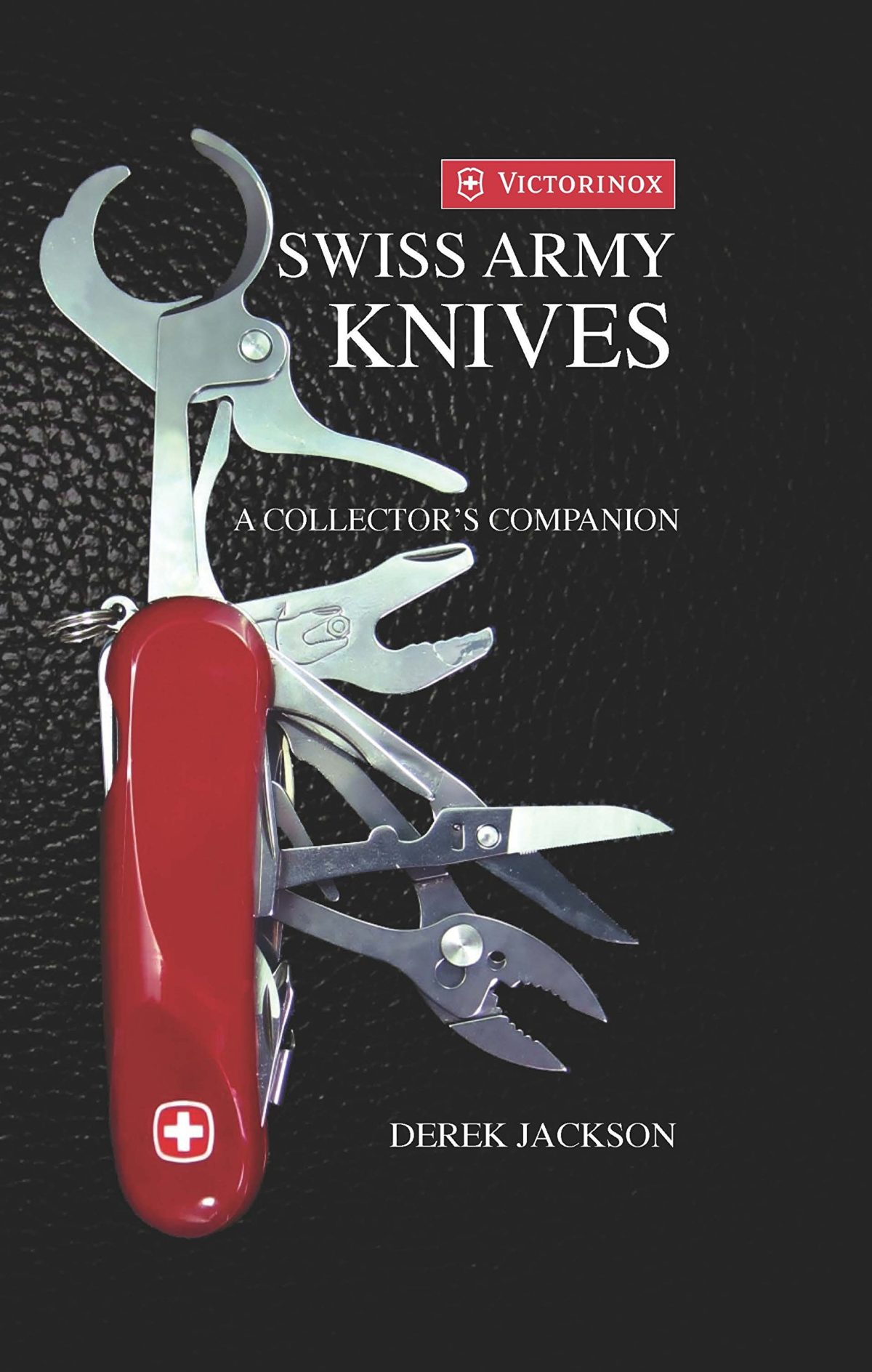 Swiss Army Knives: A Collector's Companion Book
